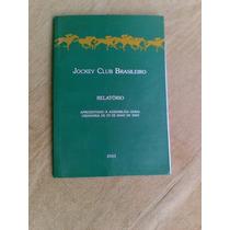 Livro S/ Cavalo - Relatório 2001 - Jockey Club Brasileiro -