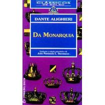 Da Monarquia - Dante Alighieri - Filosofia Política