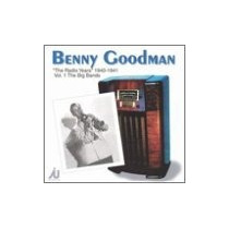 Cd Benny Goodman Radio Years 1940-41 1: Big Bands
