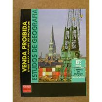 Estudos De Geografia 8º Ano Ens Fundamental - James E Mendes
