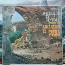 Mini Lp Nº 08 1o Músicas - Orq.românticos Cuba Melhor Cinema