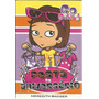 Livro Go Girl ! A Festa De Aniversario Meredith Badger V.17