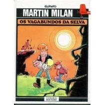 Martin Milan - Os Vagabundos Da Selva - Godard - Capa Dura