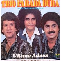 Lp - Trio Parada Dura - Último Adeus - 1981 Copacabana