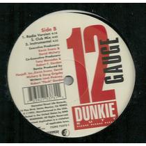 12 Gauge - Dunkie Butt (miami Bass)