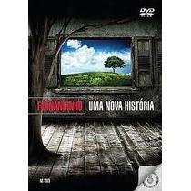 Dvd Fernandinho - Uma Nova História.