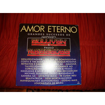 Vinil Amor Eterno - Grandes Sucessos De Michael Sullivan