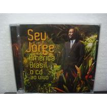 Seu Jorge - América Brasil / O Cd Ao Vivo - Cd Nacional