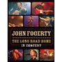Dvd John Fogerty The Long Road Home In Concert =import= Novo