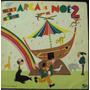 Lp Arca De Noé 2 Vinícius De Moraes(frete Grátis)