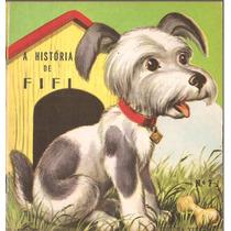 Coleção Animais / A História De Fifi Ed. Vecchi