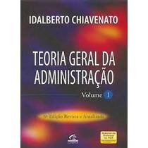 Teoria Geral Da Administração Vol I E Ii 6ª Edição Revisada