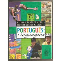 Português Linguagens - 7ª Série / Cereja E Magalhães