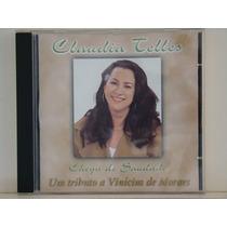 Cd - Claudia Telles - Chega De Saudade