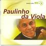 Paulinho Da Viola Série Bis Duplo