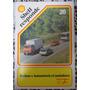 Revista: Shell Responde Nº 20-onibus X Automóveis X Caminhõe