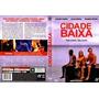 Dvd Original Do Filme Cidade Baixa ( Wagner Moura)