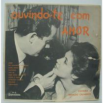 Lp Silvana E Rinaldo Calheiros - Ouvindo-te Com Amor -
