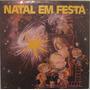 Coral Infantil Canarinhos Liceanos - Natal Em Festa - 1976