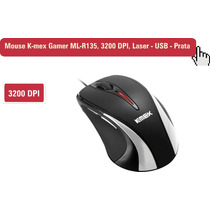 Mouse K-mex Gamer Ml-r135, 3200 Dpi, Laser - Usb - Prata