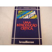 Econômica Brasilera - Uma Introdução Crítica