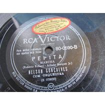 78 Rpm Nelson Gonçalves Pepita -foi Voce Rca Victor J