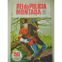 Rei Da Polícia Montada N: 10 Rge Década De 60 Leia Anúncio!