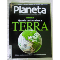 Revista Planeta Nº 436 - Quanto Cusata Salvar A Terra