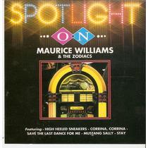 Cd Maurice Williams & The Zodiacs - Spotlight On - Novo***
