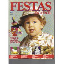 Festas Faça Fácil Nº 127-toda A Magia Do Circo-ed Globo