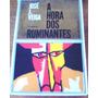A Hora Dos Ruminantes, De José J. Veiga