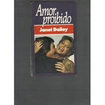 Amor Proibido - Janet Dailey - Frete Grátis!