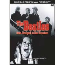 The Beatles From Liverpool To San Fr-eavsilva É Dvd(est-05b)