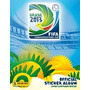 Copa Confederações 2013 - Album + Lote 60 Figurinhas