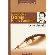 Livro -recordações Do Escrivão Isaías Caminha Lima Barreto