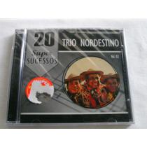 Cd - Trio Nordestino 20 Super Sucessos Volume 2