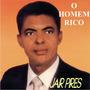 Jair Pires - Homem Rico Com Playback