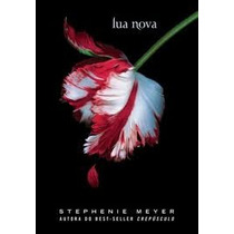 Livro Lua Nova - Saga Crepusculo