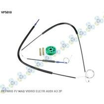 Reparo Para Maquina De Vidro Eletrico Audi A3 2 Portas - Vp