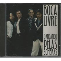 Cd Boca Livre - Dançando Pelas Sombras - 1995, Importado