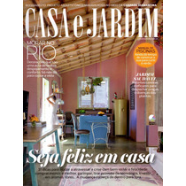 Revista Casa E Jardim Setembro 2015 Nº728 Seja Feliz Em Casa