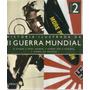 Livro História Ilustrada Da Segunda Guerra Mundial - Vol 2