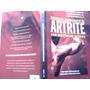 Tratamento Revolucionário Da Artrite, De Alexandre Craveiro