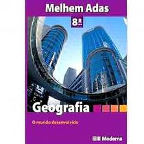 Geografia O Mundo Desenvolvido - 8ª Série