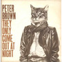 Peter Brown - Compacto De Vinil They Only Come Out At Night