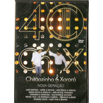 Dvd Chitãozinho & Xororó - Nova Geração - Novo Lacrado***