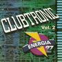 Clubtronic Vol. 2 - Paul Van Dyk Dirty Fingers Dj Frederik