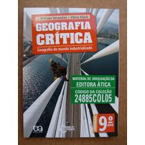 Geografia Crítica Geografia Do Mundo Industrializado 9º Ano