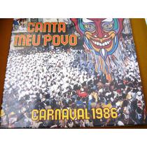 Lp Zerado Canta Meu Povo Carnaval Rio 1986 Marcos Moran 4