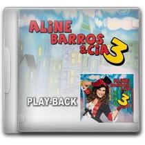 Aline Barros E Cia 3 *lançamento* - Playback - Mk Music